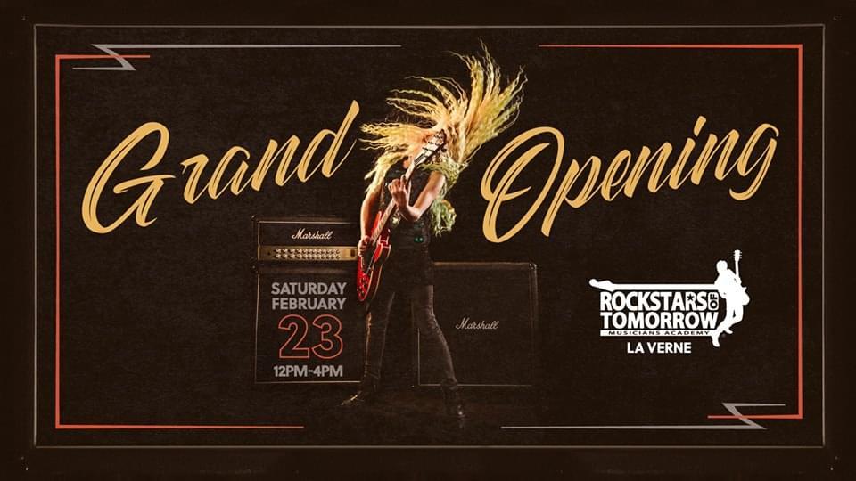 Rockstars of Tomorrow: La Verne Grand Opening