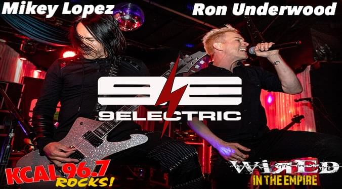 (LISTEN) 9Electric Ron Underwood & Mikey Lopez talk to Mike Z-Wired In The Empire