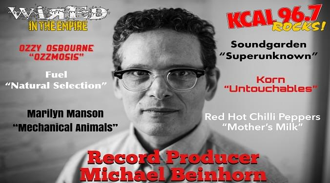 (LISTEN) Record Producer Michael Beinhorn talks to Mike Z-Wired In The Empire