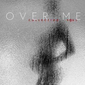 FRANK-O'S NEW MUSIC STASH ON 9/23: COLLECTIVE SOUL