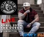 Sam Grow @ The Queen 4/25