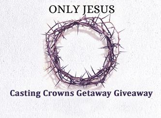 Win a Casting Crowns Getaway
