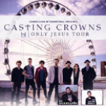Casting Crowns Only Jesus Tour @ First Baptist Woodstock